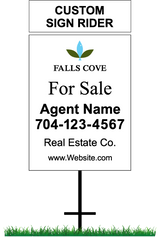 "24"" x 18"" neighborhood sign saying ""Falls Cove, For Sale, Real Estate Company, Agent & Phone #"" with sign rider saying ""custom sign rider"""