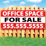 "Wood fence displaying a banner saying ""Office Space For Sale & phone #"" on white and red background"