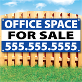 "Wood fence displaying a banner saying ""Office Space For Sale & phone #"" on white and BLUE background"