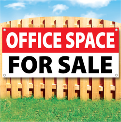 Wood fence displaying a banner saying 'OFFICE SPACE' in white text on a red background and 'FOR SALE' in black Text on White Background