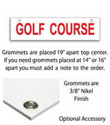 "6"" x 24"" Real Estate Sign rider with 2 grommets saying ""GOLF COURSE"" in red print"