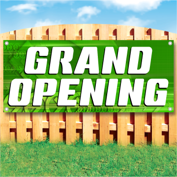 Wood fence displaying a banner saying 'GRAND OPENING' in white text on a green background