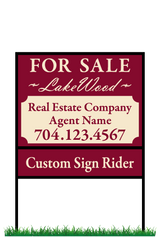 "18"" x 24"" neighborhood sign & frame saying ""Lakewood For Sale, Real Estate Company, Agent & Phone #"" with sign rider saying ""custom sign rider"""