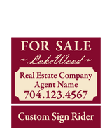 "18"" x 24"" neighborhood sign saying ""Lakewood For Sale, Real Estate Company, Agent & Phone #"" with sign rider saying ""custom sign rider"""
