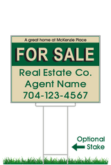 "18"" x 24"" neighborhood sign saying ""McKenzie Place, For Sale, Real Estate, Company, Agent & Phone #"""