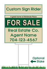 "18"" x 24"" neighborhood sign saying ""McKenzie Place, For Sale, Real Estate, Company, Agent & Phone #"" with added sign rider"