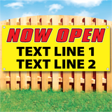 "Wood fence displaying a banner saying 'Now Open' in red text and ""text Line 1 text Line 2"" in black on a yellow background"