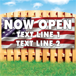 Wood fence displaying a banner saying 'Now Open' in white text on an american flag background