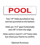 "Sign rider with 4 holes saying ""POOL"" in red print"