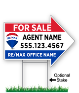 "arrow shaped sign with REMAX logo saying ""For Sale with Phone #"" shown with optional wire stake."