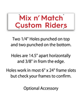 "6"" x 24"" Real Estate Sign Rider saying ""Mix n' Match Custom Riders"" with 4 holes"