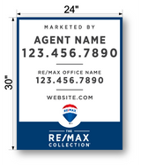 "30"" x 24"" REMAX Collection Signs"