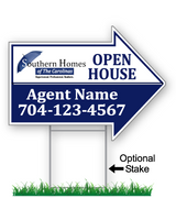 "18"" x 24"" Southern Homes arrow shaped sign saying ""Open House, agent name and phone #"". Optional sign stake"