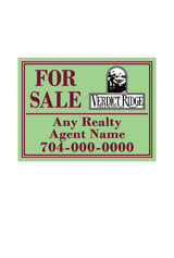 "18"" x 24"" neighborhood sign saying ""Verdict Ridge, For Sale, Real Estate Company, Agent & Phone #"""