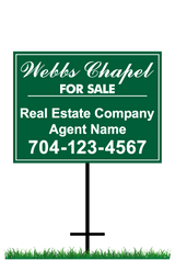 "18"" x 24"" neighborhood sign saying ""Webbs Chapel, For Sale, Real Estate Company, Agent & Phone #"""