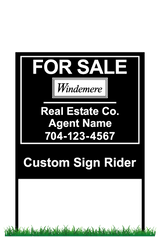 "18"" x 24"" neighborhood sign & frame saying ""Windemere, For Sale, Real Estate Company, Agent & Phone #"" with sign rider"