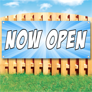 Wood fence displaying a banner saying 'NOW OPEN' in white text on a blue background