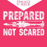 Prepared Not Scared Women's Tee - CLOSEOUT -