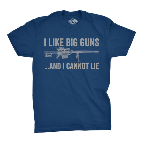 I Like Big Guns-CLOSEOUT