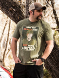 HAVE YOU TRIED NOT BEING A BETA? Tee - CLEARANCE