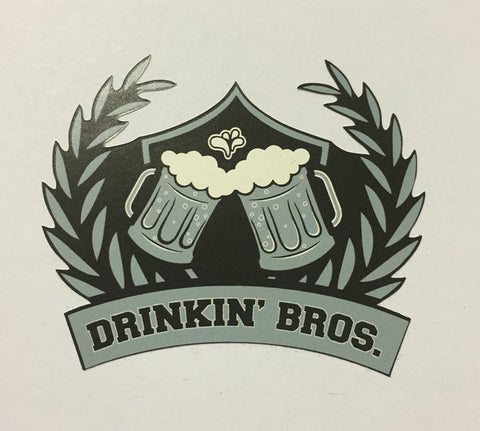 Drinkin Bros Sticker