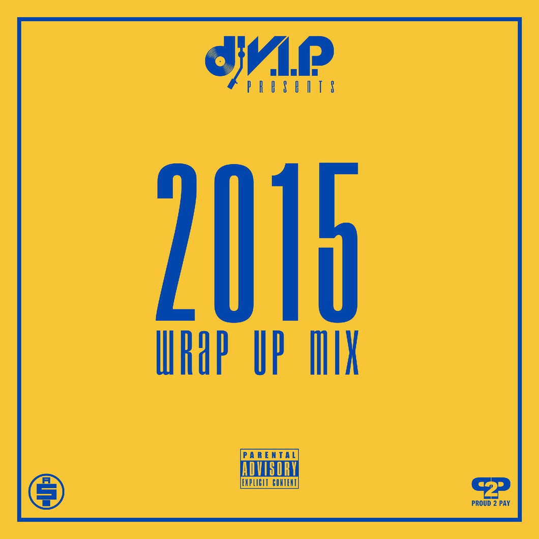 2015 Wrap Up Mix