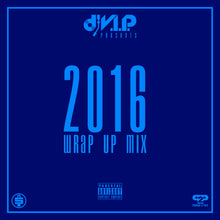 2016 Wrap Up Mix