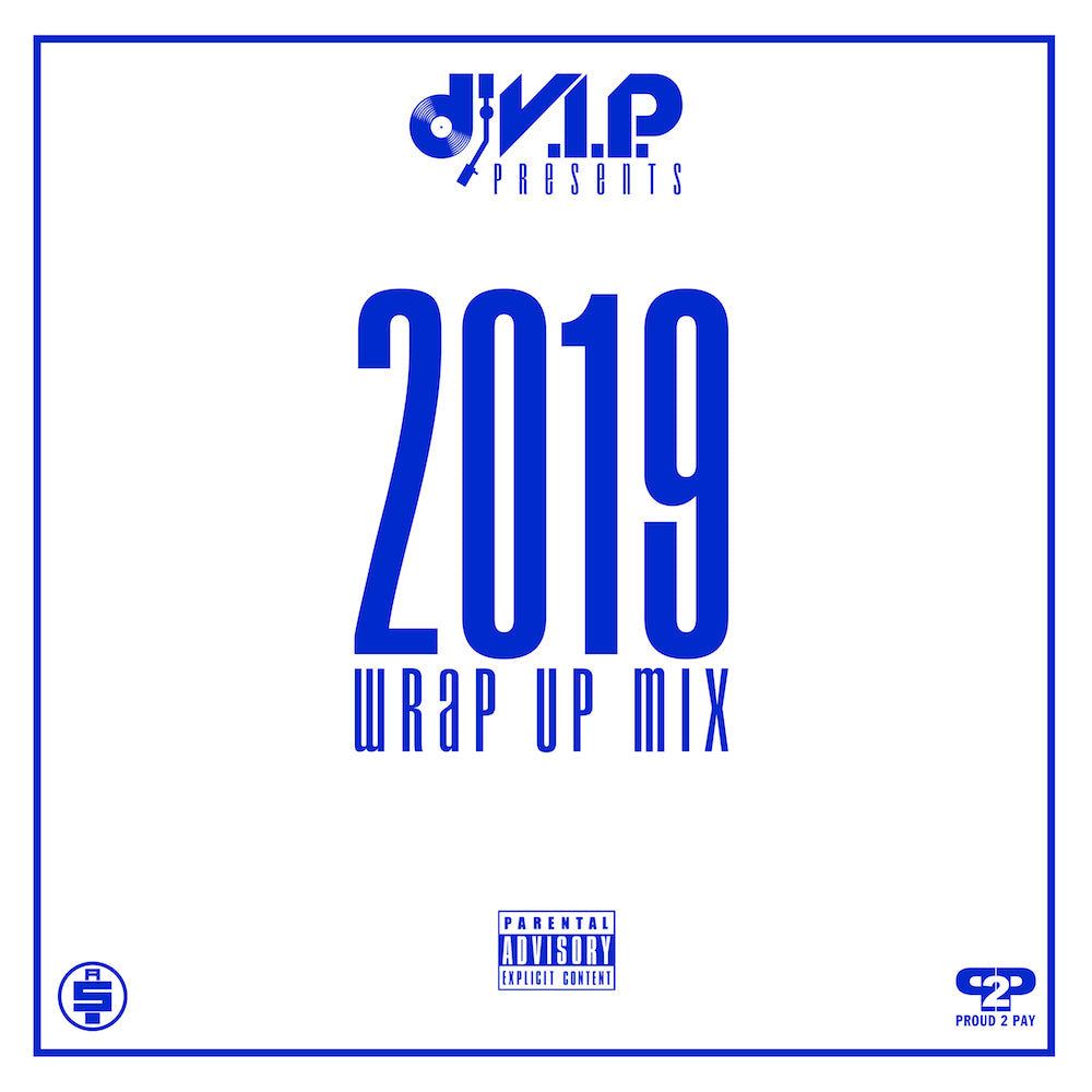 2019 Wrap Up Mix