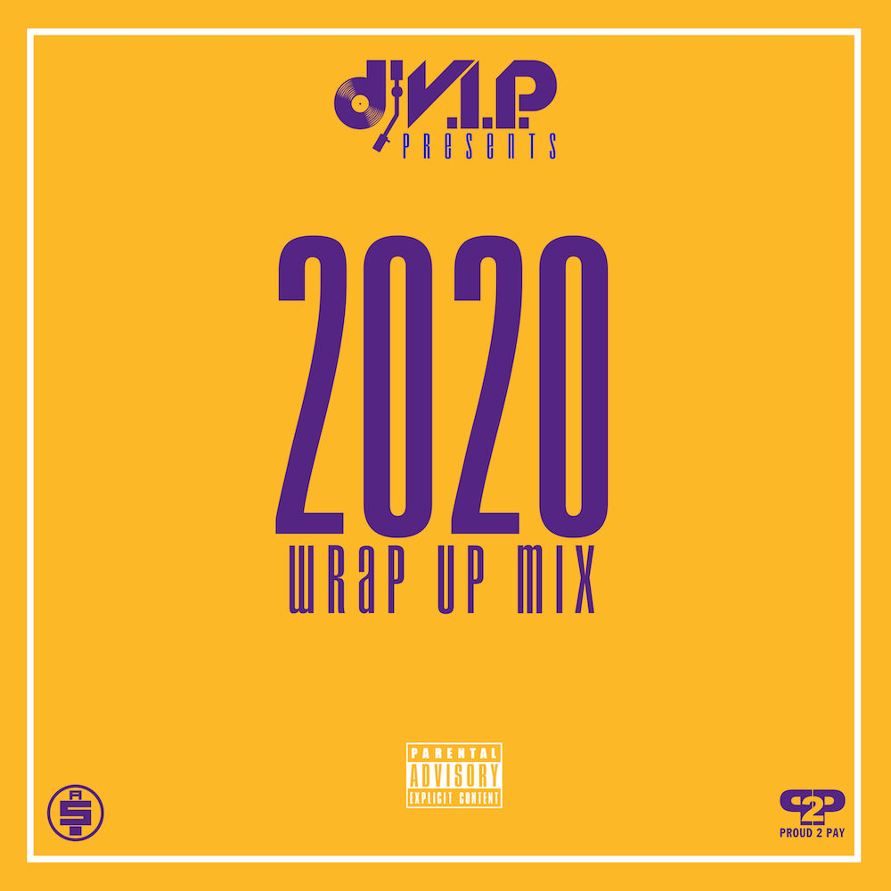 2020 Wrap Up Mix