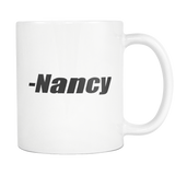 Negative Nancy Coffee Mug