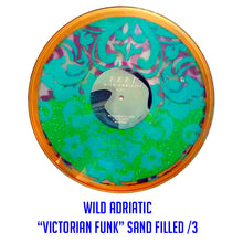 "Wild Adriatic ""Feel""   (Victorian Funk Sand Filled)/3"