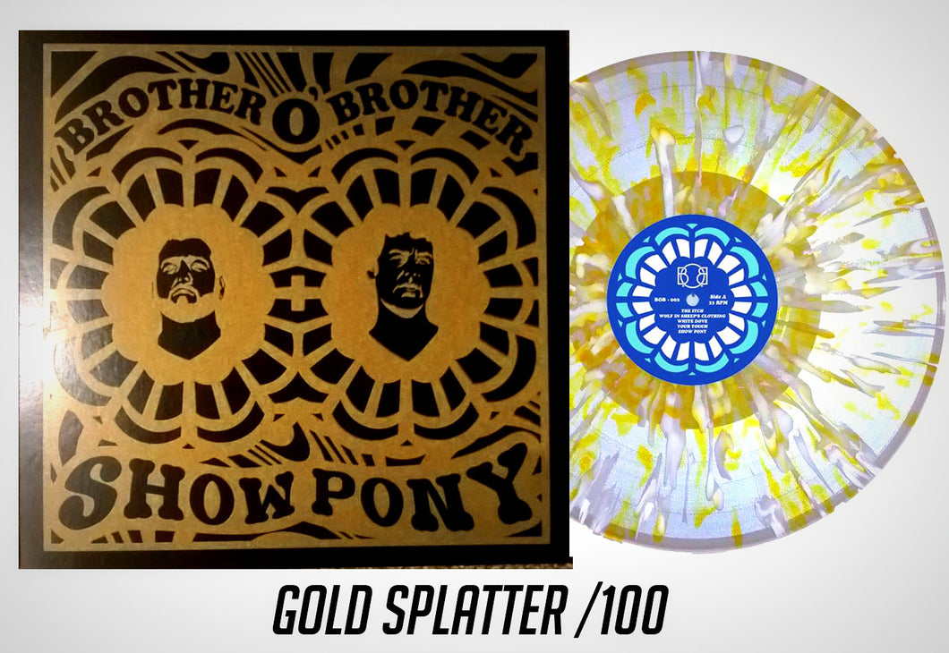 Brother O' Brother - Show Pony /100 (Screen Print)