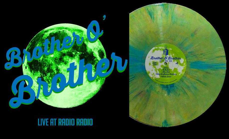 Brother O' Brother - Live At Radio Radio (Random Color) (Comes in dinged jacket :(