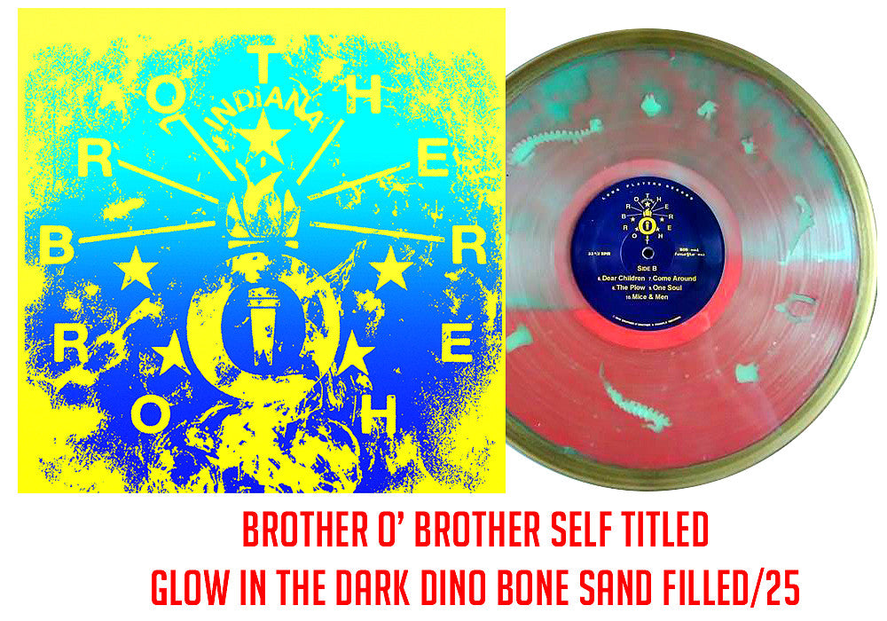 Brother O' Brother -S/T Glow in the Dark Dino Bone Sand Filled /25