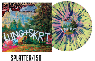 LUNG/SKRT SPLIT LP SPLATTER/150 (ships in 3-4 weeks)