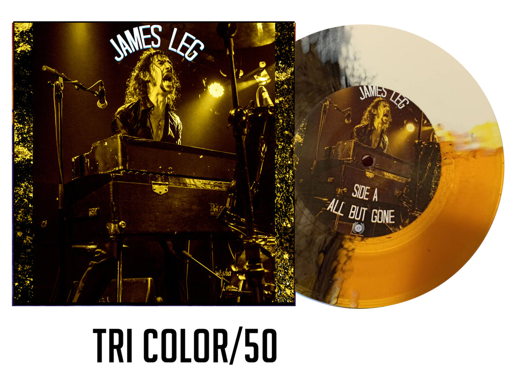 James Leg 7 inch Tri Color/50 (Ships in 2-3 weeks)