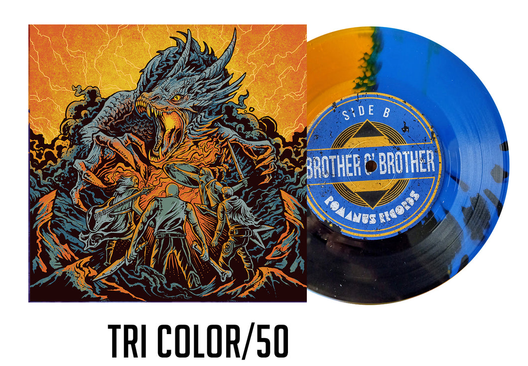 Pack Ad/Brother O' Brother TRI COLOR 7 inch/50 (SHIPS IN 3-4 WEEKS)