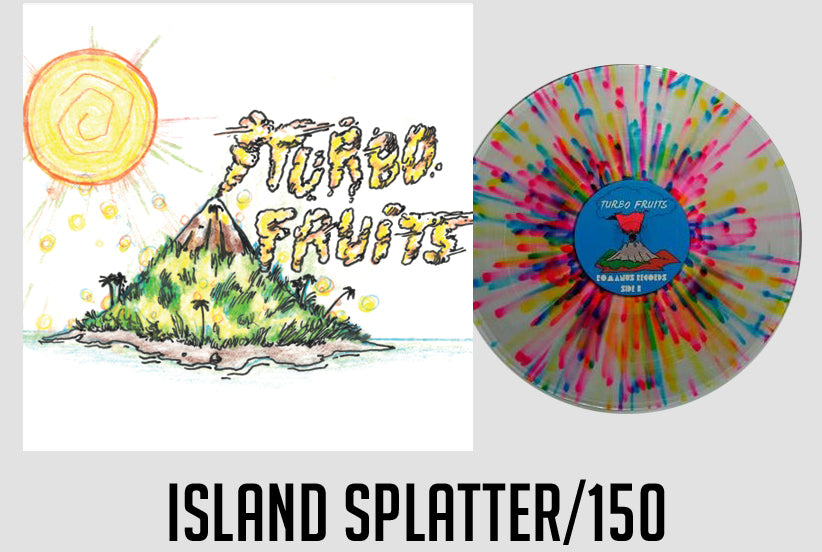TURBO FRUITS ISLAND SPLATTER /150 (SHIPS IN 10 DAYS)