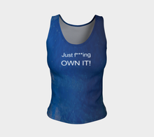 Just f   ing own It Raindrops + Blue Skies Shuswap ealanta fitted Tank Top