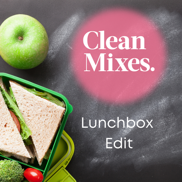 Clean Mixes Lunchbox Edit
