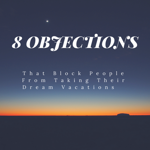 8 most common objections to Travel