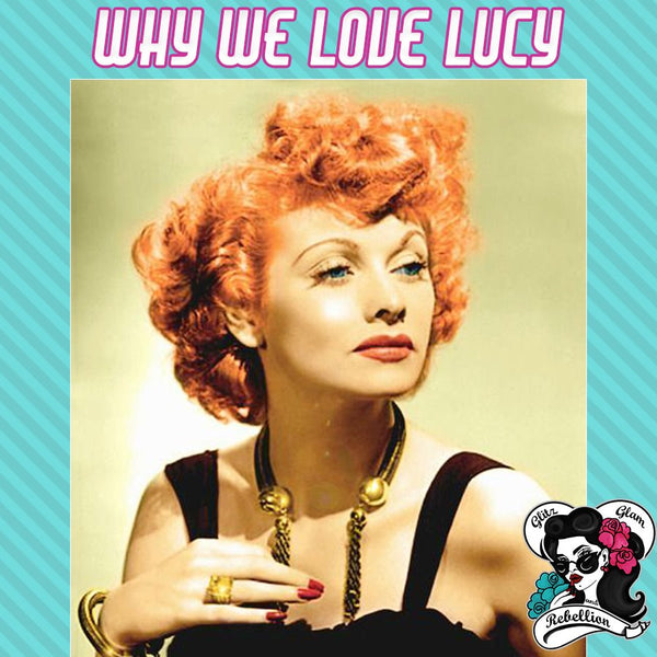 We Love Lucy GGR Lucille Ball Birthday