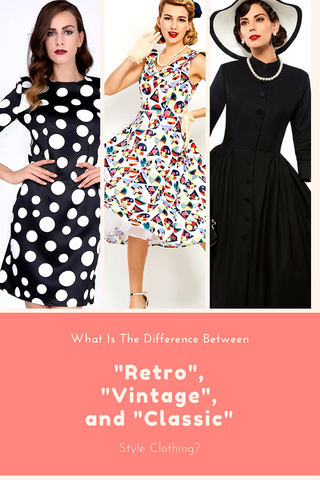 "daddysaidicould.blogspot.com.au What Is The Difference Between ""Retro"", ""Vintage"" and ""Classic"" Style Clothing?"