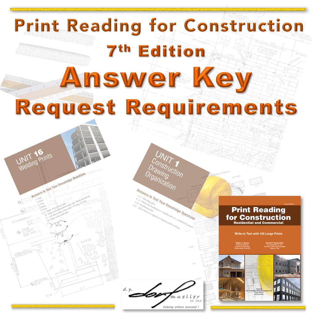 Print  Reading  for  Construction  Answer  Key  -  7th Edition                   > REQUEST REQUIREMENTS<