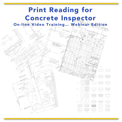 Print  Reading  for  the  Concrete  Inspector  VIDEO  Training