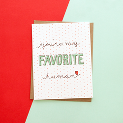 You're My Favorite Human Handmade Greeting Card