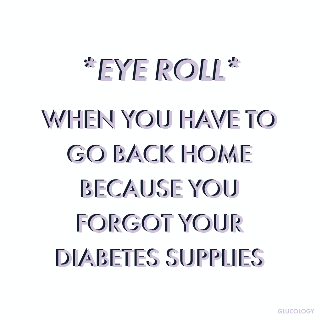 Forgetting your diabetes supply at home