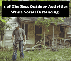3 of The Best Activities to Social Distance Outside