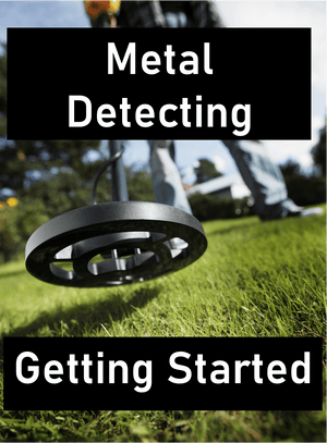 FAQ:  How do I get started metal detecting?