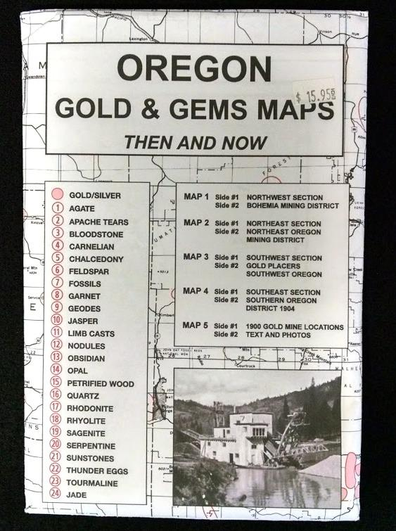 Oregon Gold and Gems: Then & Now